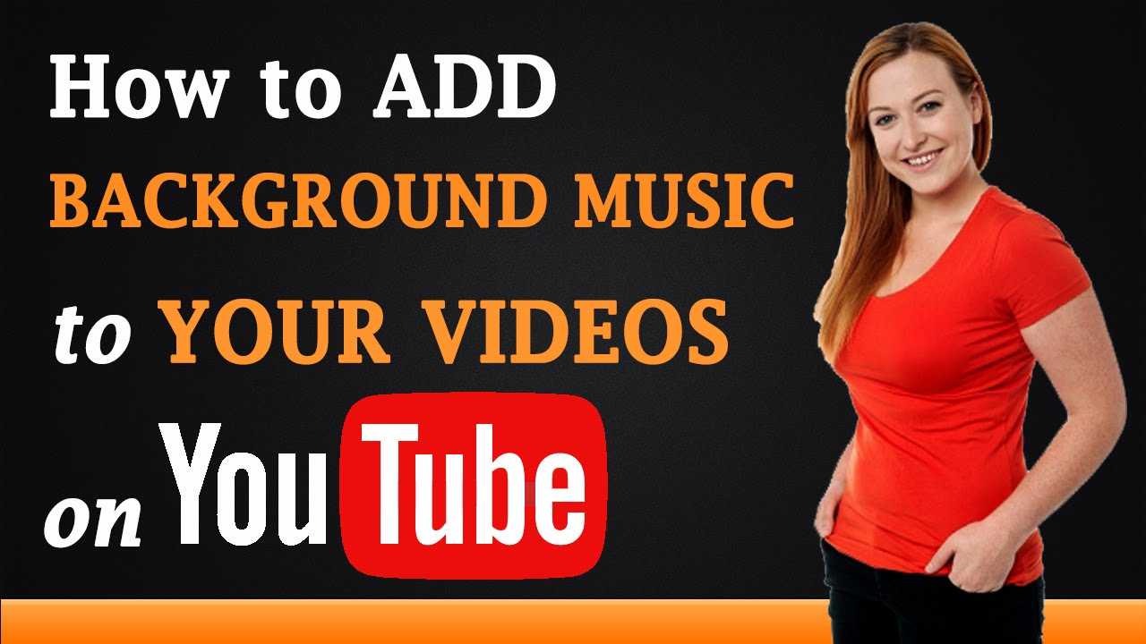 Background songs for youtube videos